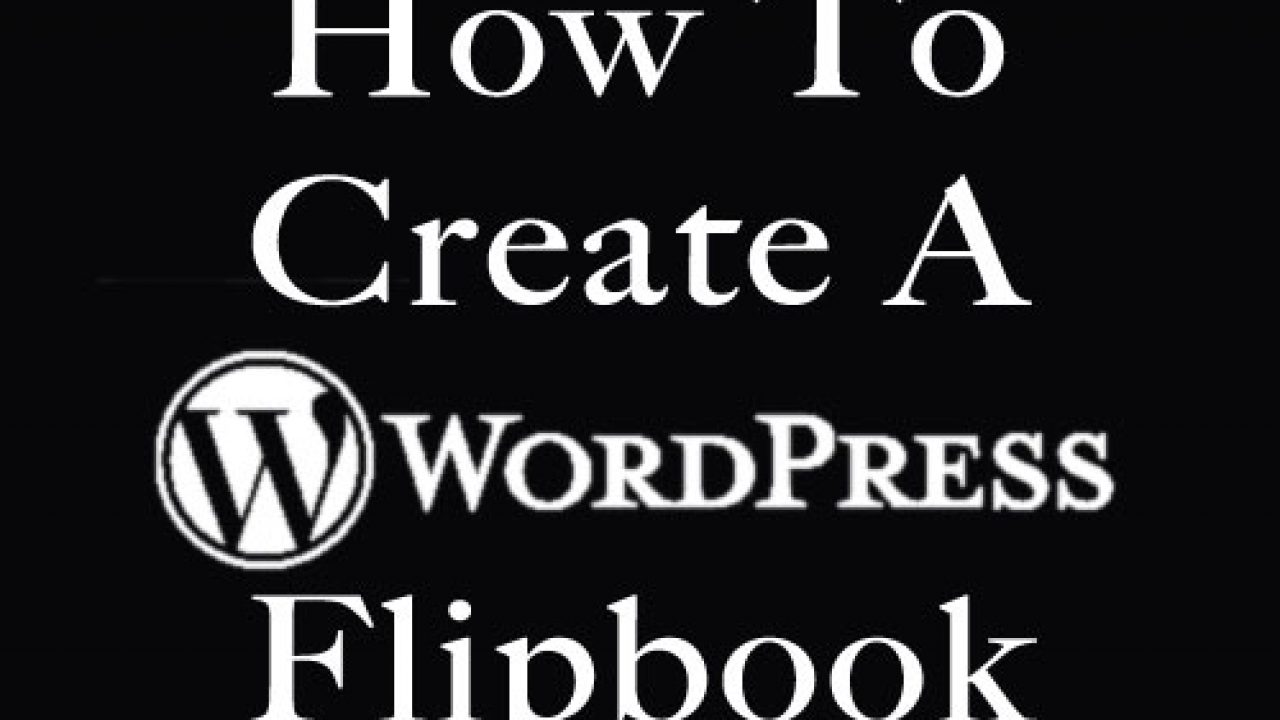 How To Create A WordPress Flipbook - DocTypes